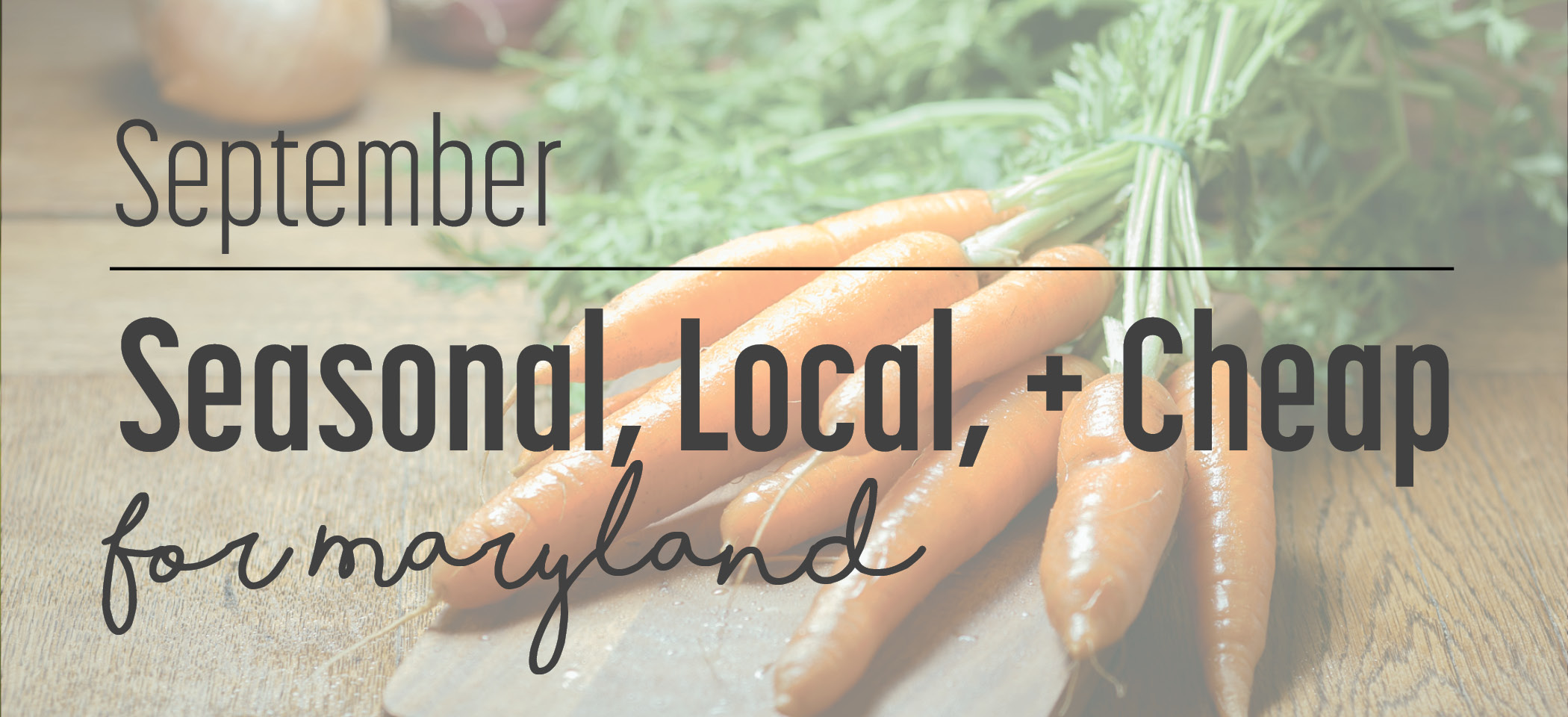 Seasonal, Local, Cheap: September