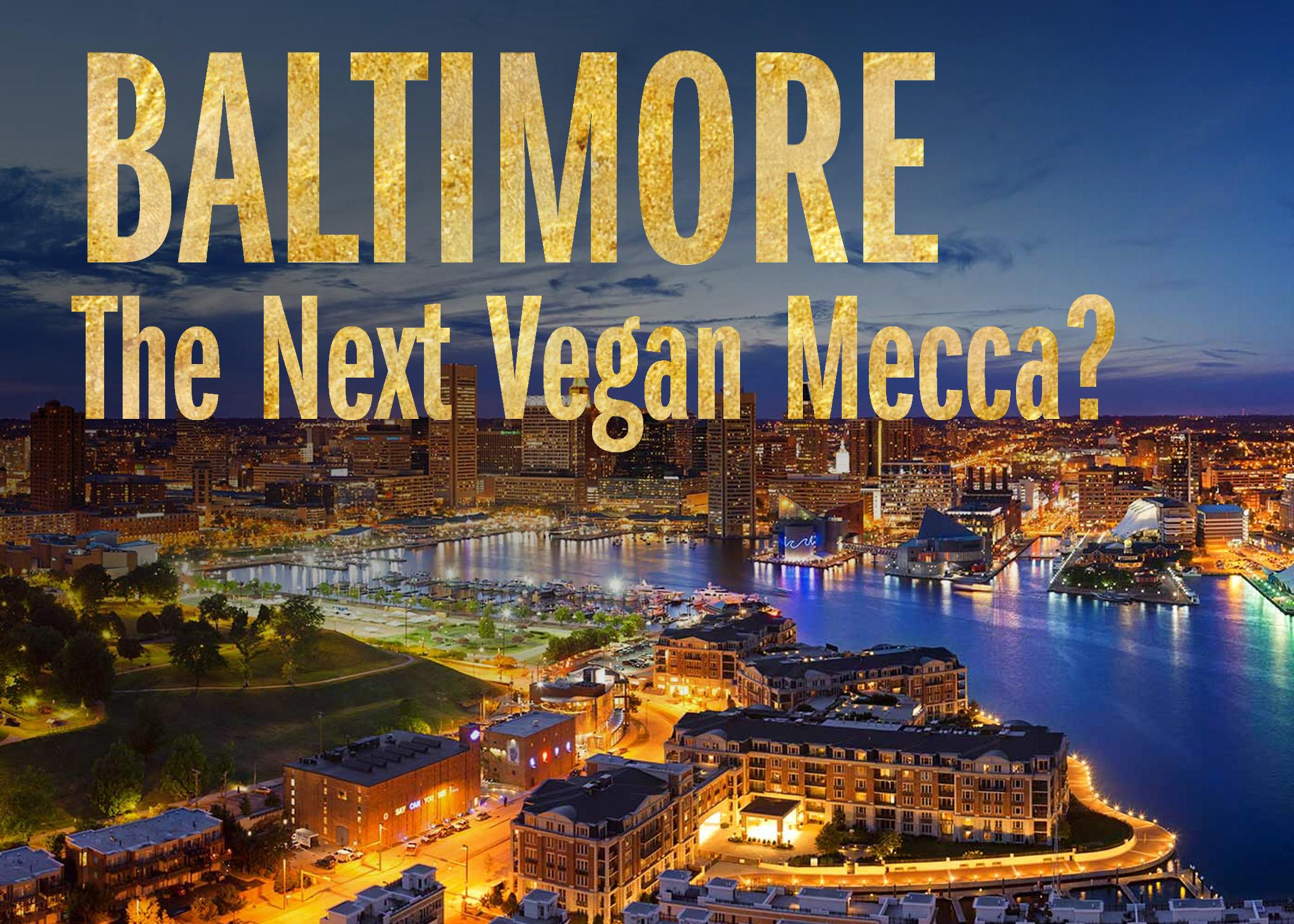 The Next Vegan Destination
