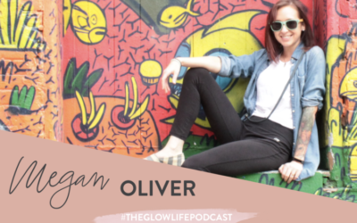 The Glow Life Podcast and the Crunchy Vegan Gal